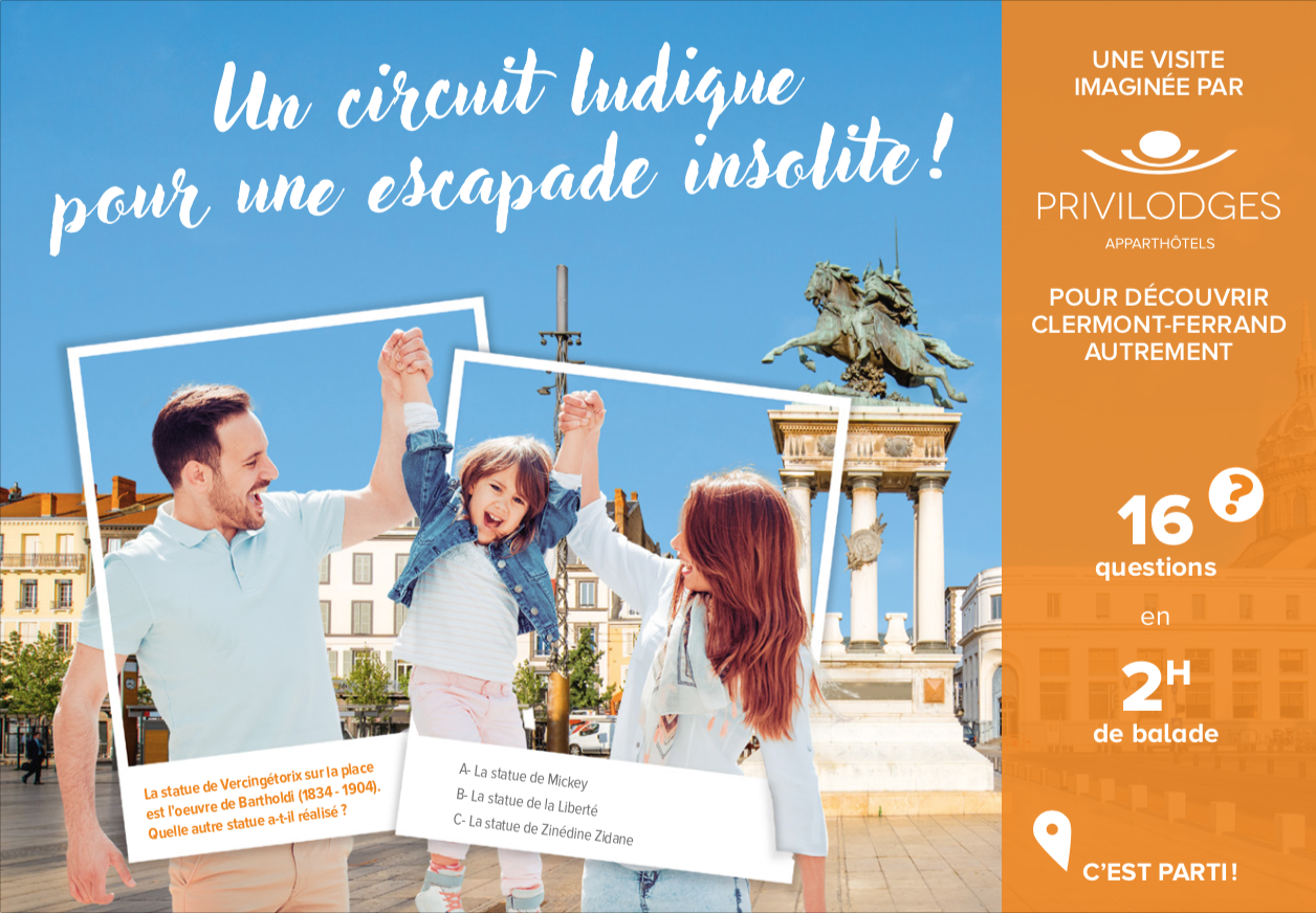 Notre circuit ludique pour découvrir Clermont-Ferrand