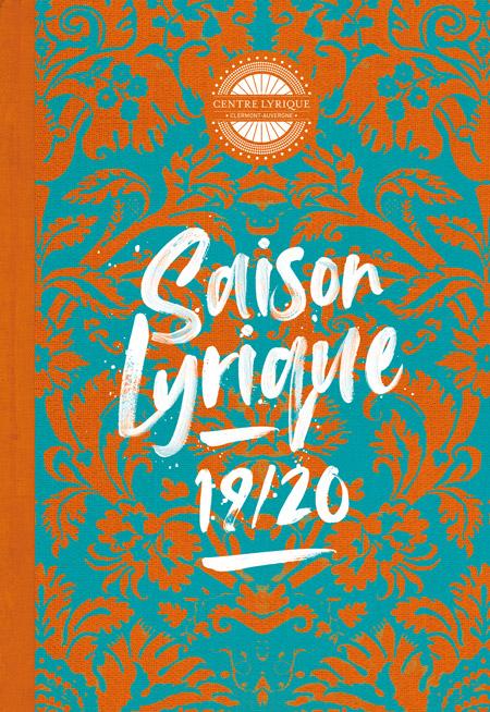 Centre lyrique de Clermont-Ferrand : programme 2019/2020